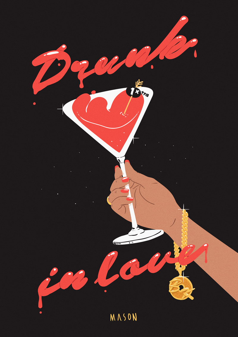 The finished  Drunk in Love  poster
