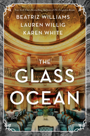 The Glass Ocean by Beatriz Williams, Lauren Willig and Karen White