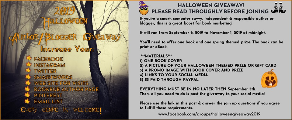 🎃 Great Opportunity to Find New Readers! 🎃 Authors & Bloggers Only. If you're a smart, savvy, independent & responsible author or blogger, this is a great boost for book marketing! We have eight social media sites for people to follow you for a chance to win. Join us here:  www.facebook.com/groups/halloweengiveaway2019