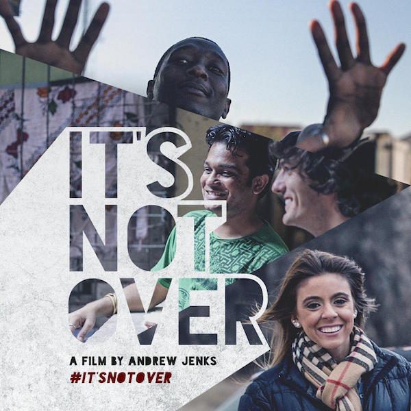 IT'S NOT OVER   IT'S NOTIt's Not Over  tells the inspiring story of three courageous  millennials from around the world who are living with or affected by  HIV/AIDS. Award winning filmmaker Andrew Jenks takes viewers on a  journey across India, South Africa and the United States to experience  the epidemic first hand. The result is a deeply personal and uplifting  story that is rarely represented in popular culture.