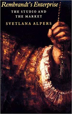 Svetlana Alpers  Rembrandt's Enterprise