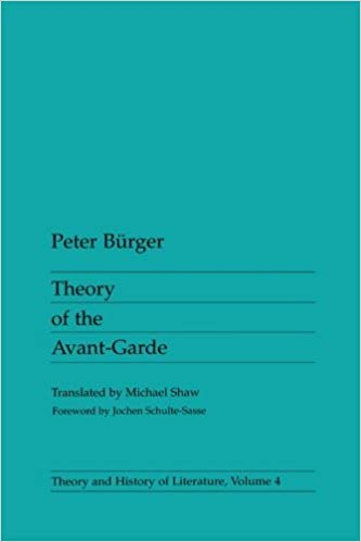 Peter Burger  Theory of the Avant-Garde