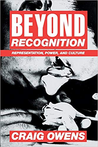 Craig Owens  Beyond Recognition: Representation, Power, and Culture