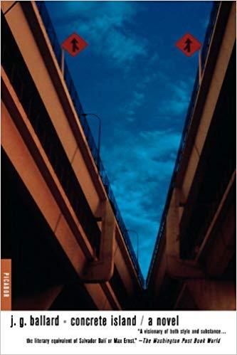 J.G. Ballard  Concrete Island: A Novel