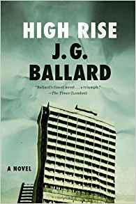 J.G. Ballard  High-Rise: A Novel