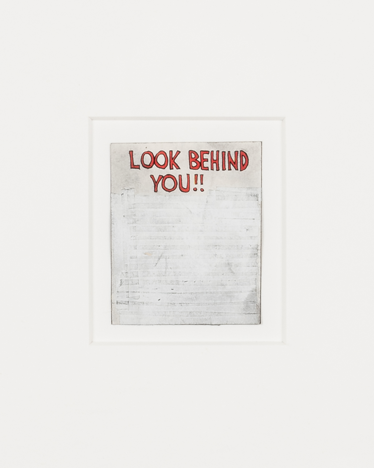 Tony Lewis  Untitled (Look Behind You!!) , (Detail) 2017 Pencil, graphite powder and correction fluid on comic book cutout 2 1/8h x 1 3/4w in TL491