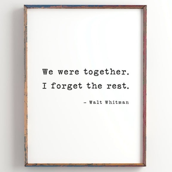 https://www.etsy.com/listing/675861914/we-were-together-i-forget-the-rest
