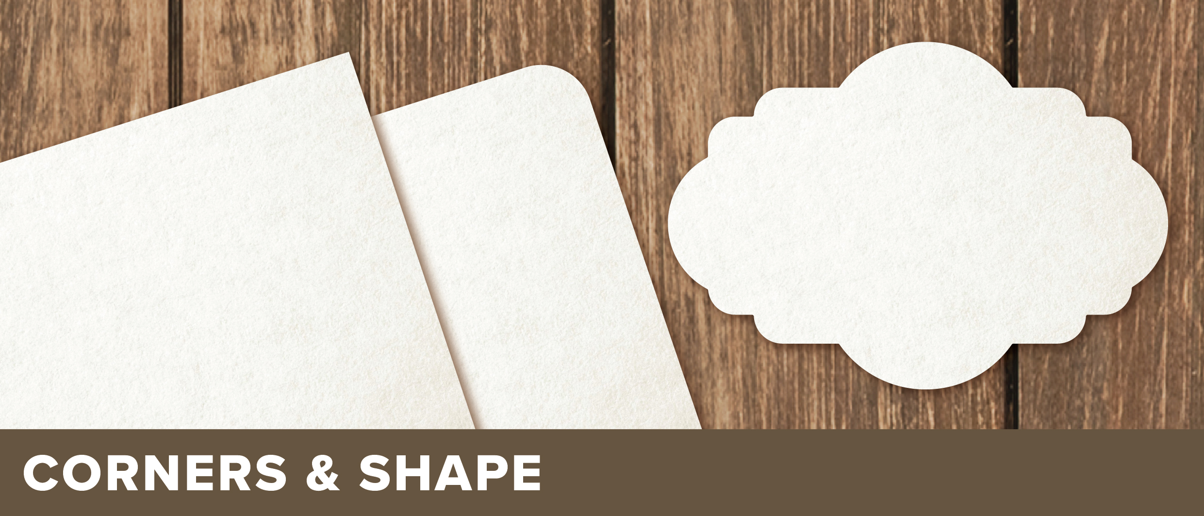 Square, Rounded or Cut-to-Shape