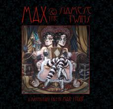 Max & the Siamese Twins      cover art by Leslie Ditto