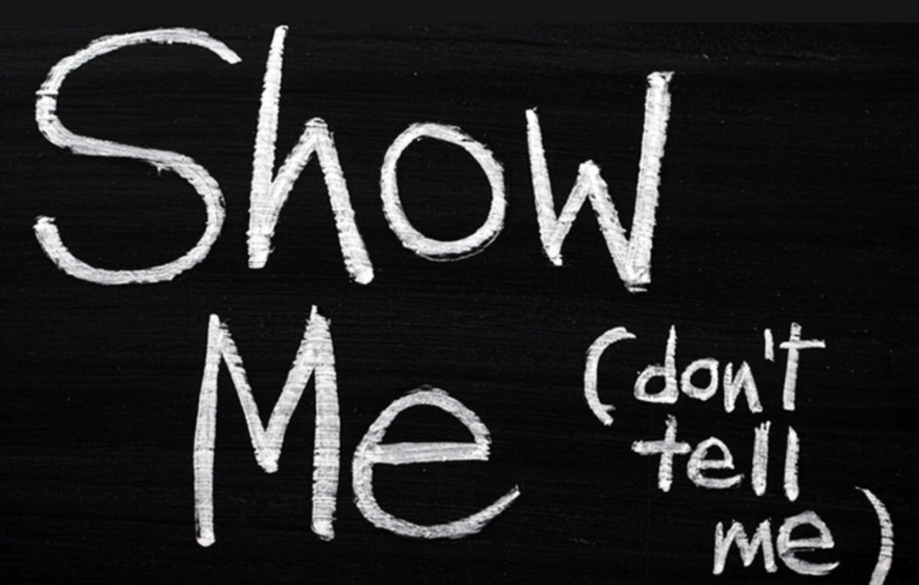 show_me__don_t_tell_me_.jpg
