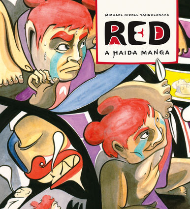 Graphic novel  Red: A Haida Manga , by Michael Nicoll Yahgulanaas