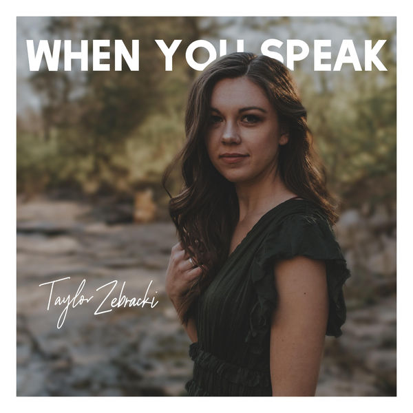 taylorzebracki-whenyouspeak.jpg
