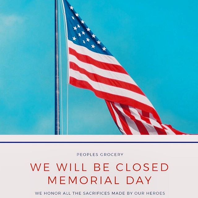 People's will be closed all day on May  27th for Memorial Day. We honor and remember the brave men and women that have given their lives in service to our country. We wish everyone the best holiday, we will return back to normal hours the following day! 🇺🇸 ❤️💙
