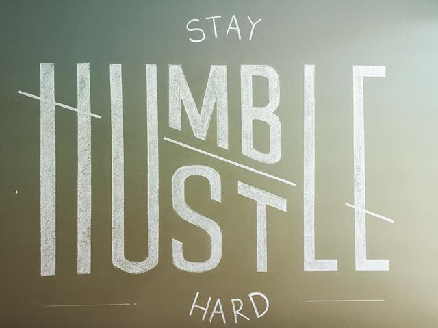 STAY HUMBLE / HUSTLE HARD