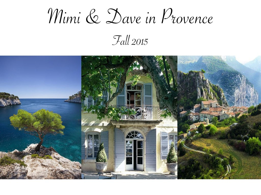 Mimi & Dave South of France Itinerary - Fall 2015.001.jpg