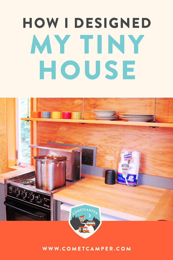 Wondering how to design a tiny house? It doesn't have to be complicated! Read my guide on exactly how I designed my own tiny home to fit my needs and lifestyle.