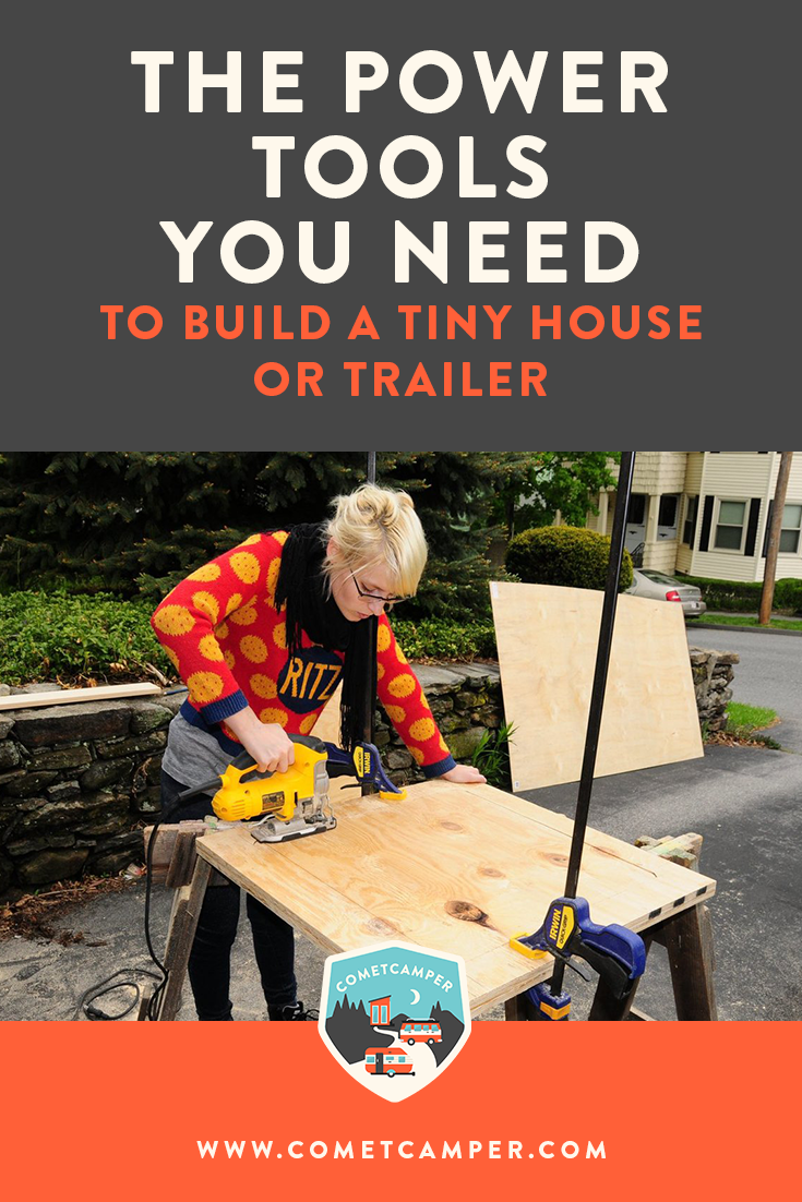 What tools to build a tiny house are the best? We're giving you a complete list of the power tools you need to build your own tiny home or trailer either from scratch or for a renovation!
