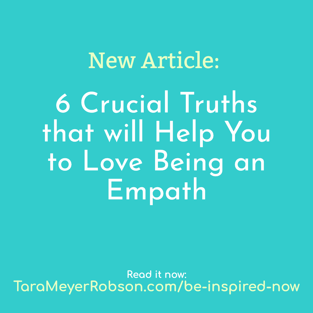 6 crucial truths to help you love being an empath tara meyer robson.png