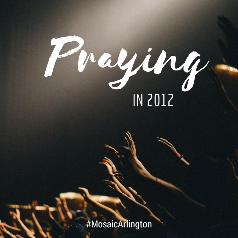 Praying in 2012 || January 2012