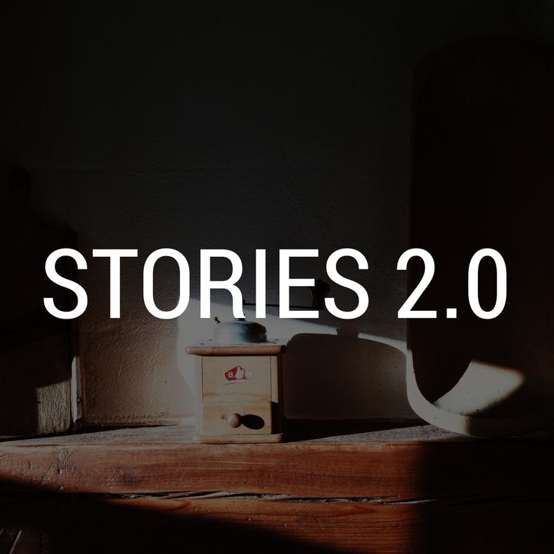 Stories 2.0 || September - November 2016