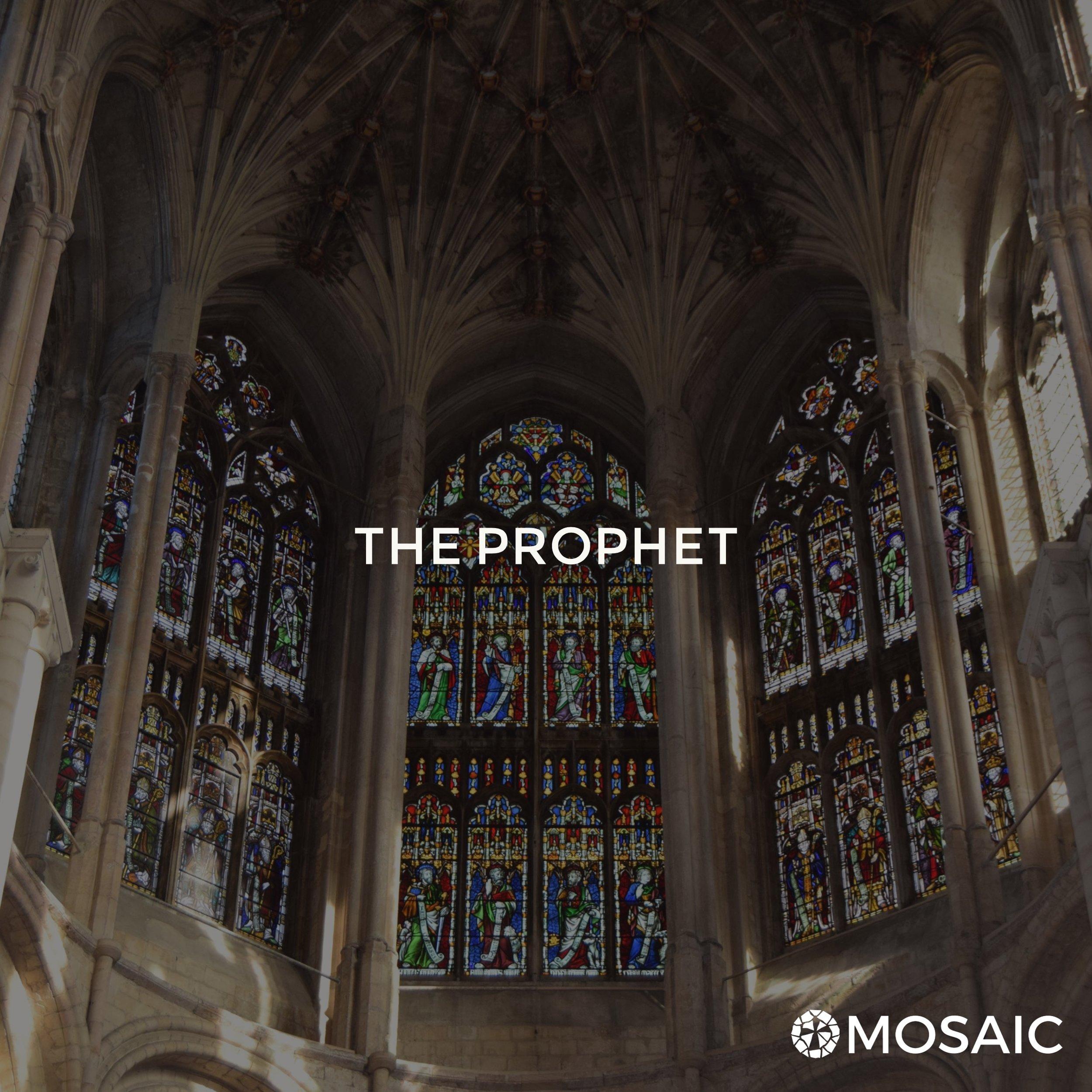 The Prophet || June 2018