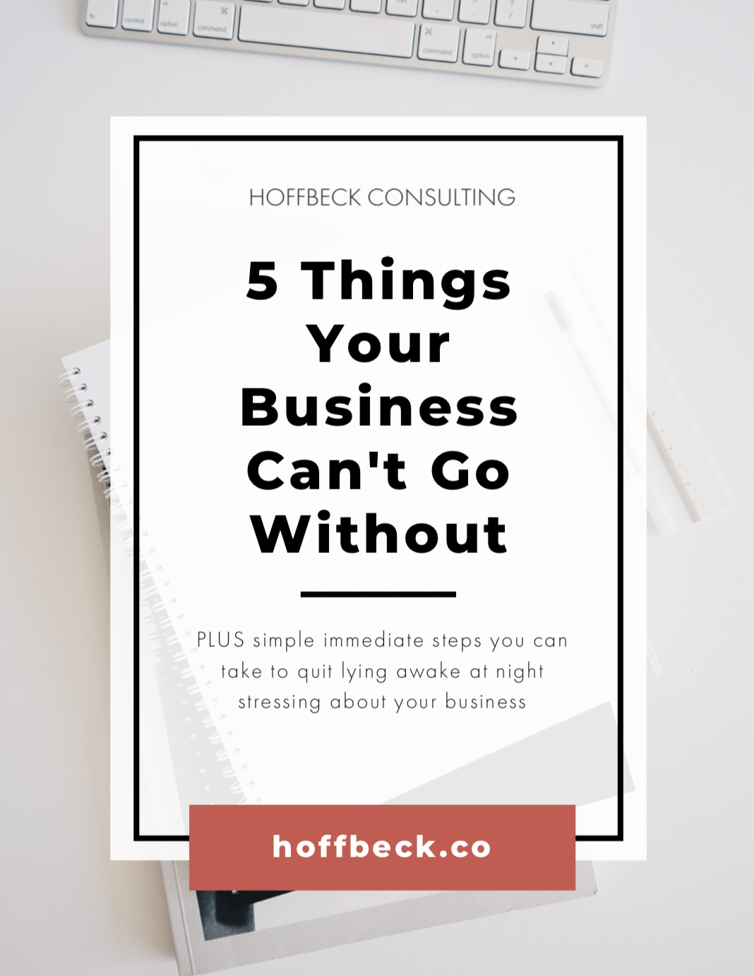 5ThingsYourBusinessCan'tGoWithout_coverpage.png