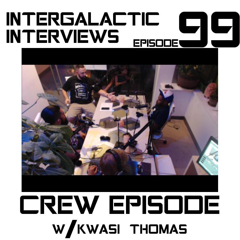 episode 99 crew episode kwasi thomas saavedra michael jayme mcdonald MD boomsday c-mart 2016