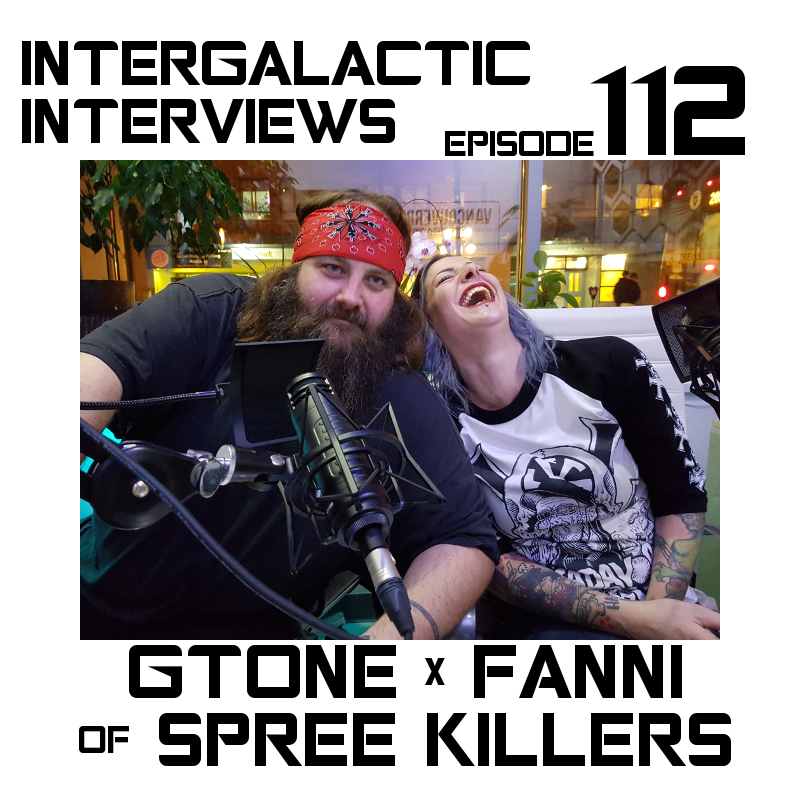spree killers gtone fanni md of the boomsday alliance intergalactic interviews podcast 2016 kick rox records vancouver