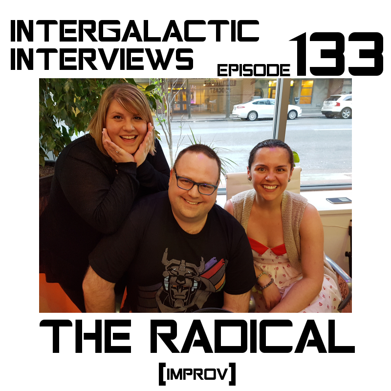 the radical improv vancouver podcast intergalactic interviews episode 133 2017 new jayme mcdonald gregory milne amanda jane porter emily bordignon
