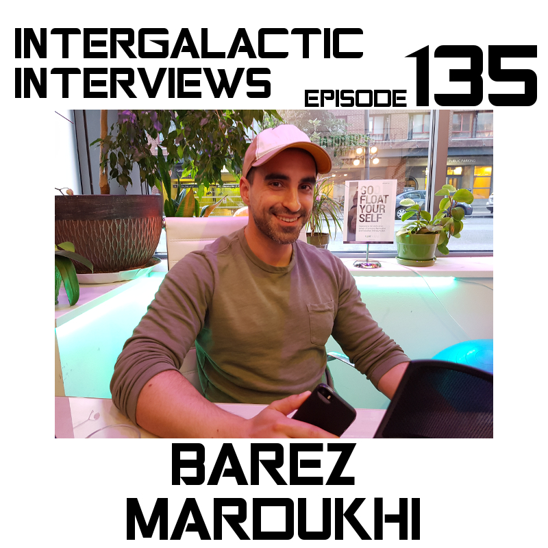 barez mardukhi artist podcast 2017 vancouver episode 135 intergalactic interviews md of the boomsday alliance jayme mcdonald