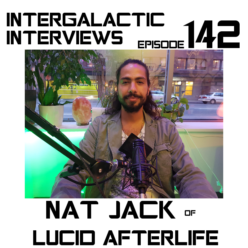nat jack lucid afterlife episode 142 intergalactic interviews rock dreaming jayme mcdonald md of the boomsday alliance podcast