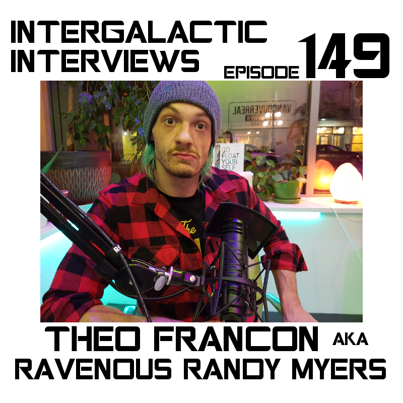 theo francon ravenous randy myers episode 149 intergalactic interviews wrestling improv 2017 new