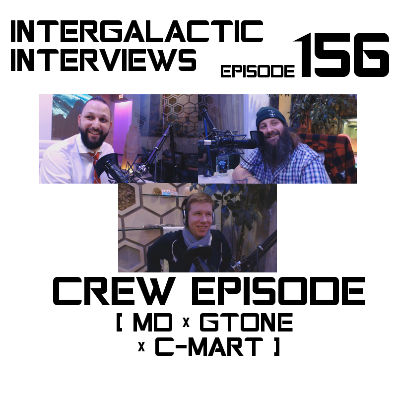 intergalactic interviews episode 156 gtone guy david mcdonald jayme mcdonald chris martin cmart MD boomsday crew episode 156 2018 new news