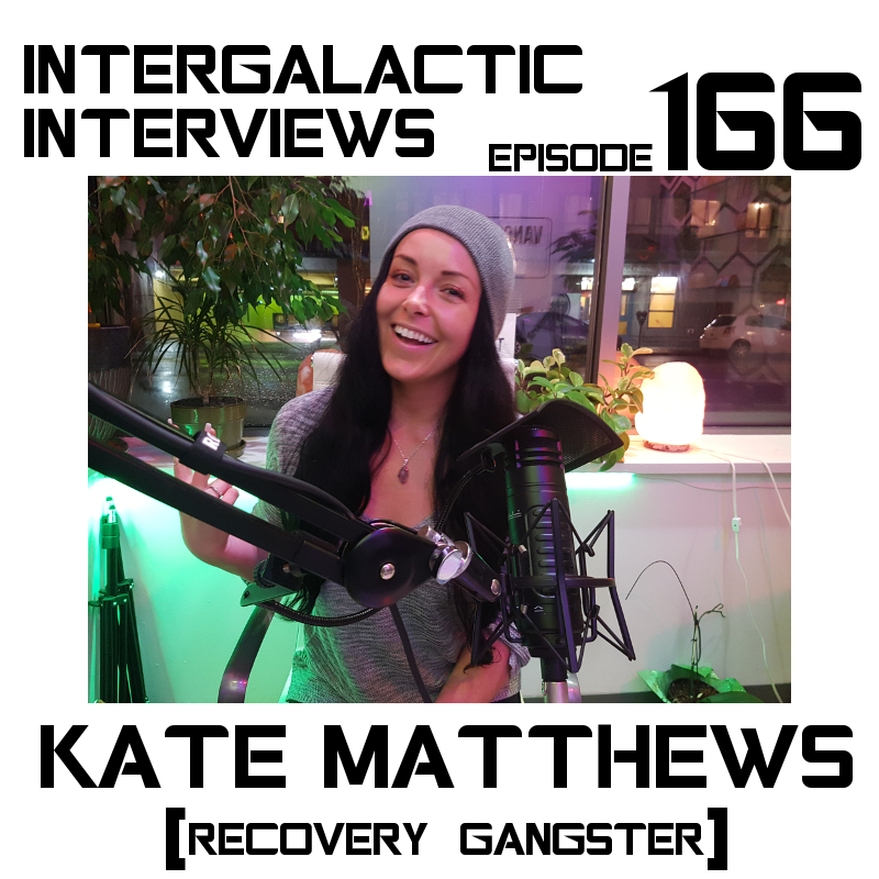 kate matthews recovery gangster podcast intergalactic interviews episode 166 car accident depression addiction jayme mcdonald md of the boomsday alliance