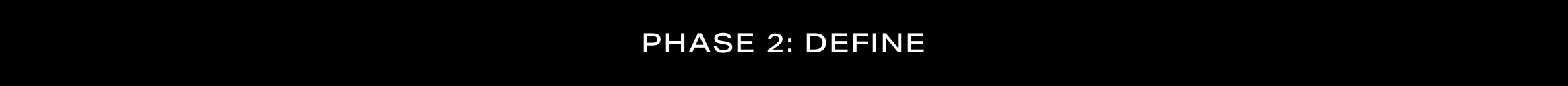 PHASE 2-DEFINE.png
