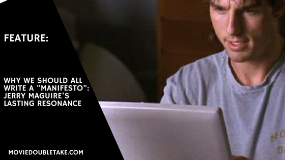 Jerry Maguire Manifesto