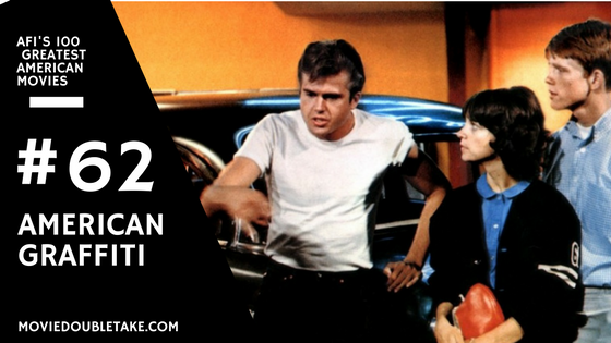 AFI's 100 Greatest American Movies American Graffiti