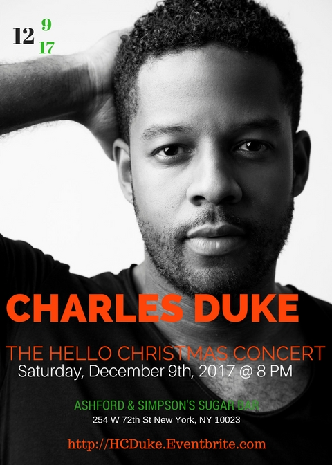 Join Charles Duke this Saturday, December 9th at Ashford & Simpson's Sugar Bar for an intimate and unique celebration of music and Christmas cheer. For more information, click the image above.