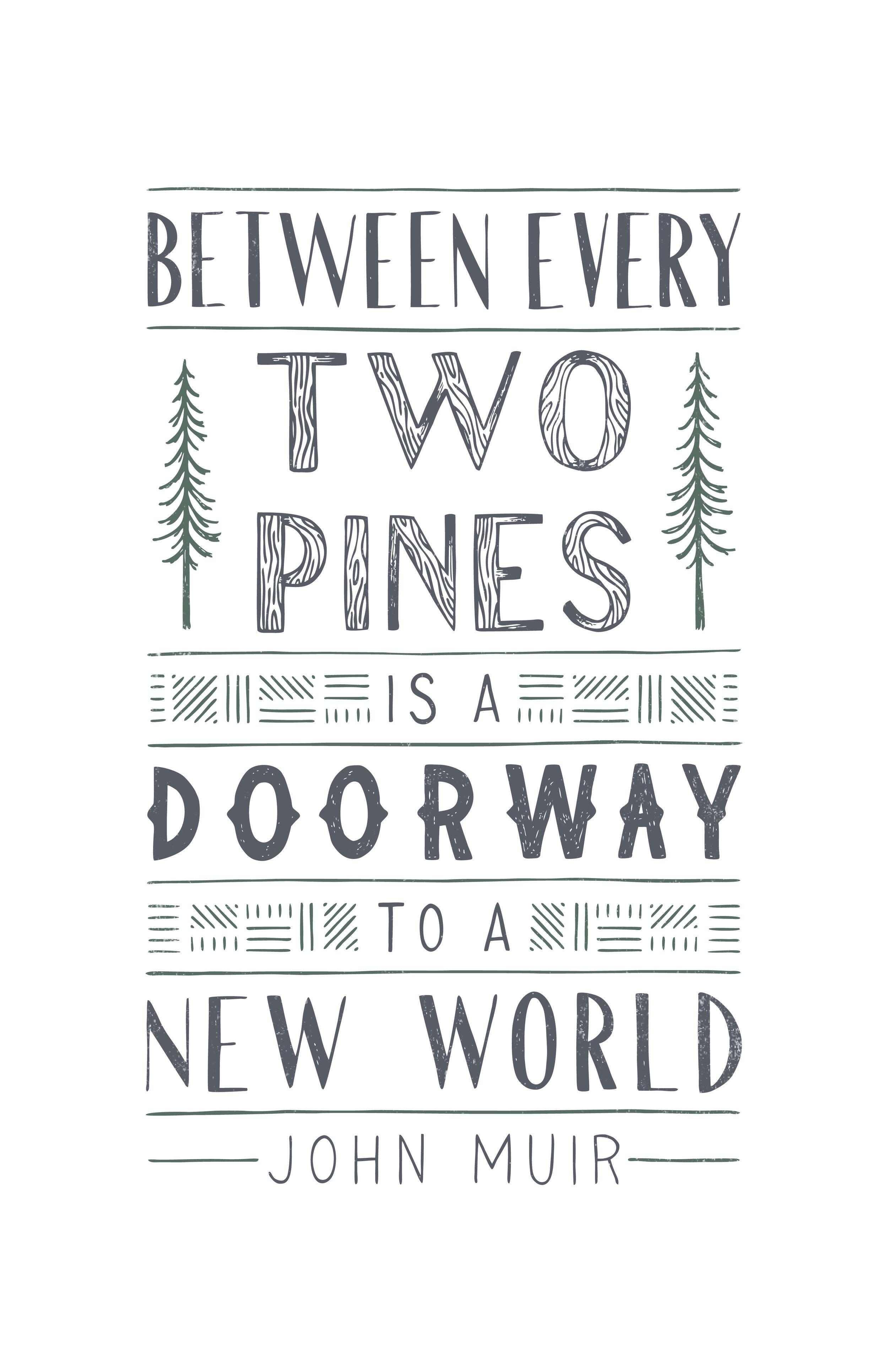 Between Two Pines