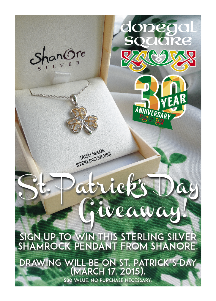 ST. PATRICK'S DAY GIVEAWAY • POS SIGNAGE FOR RETAIL COUNTER  CLIENT: DONEGAL SQUARE • BETHLEHEM, PA BRIEF: Shanore shamrock pendant giveaway for Donegal Square's 30th Anniversary celebration. PLACEMENT: Donegal Square Retail Counter WORK: Product Photography, 30th Anniversary Donegal Square Logo, Copywriting and layout through Adobe InDesign, Photography touch-up with Adobe Photoshop.