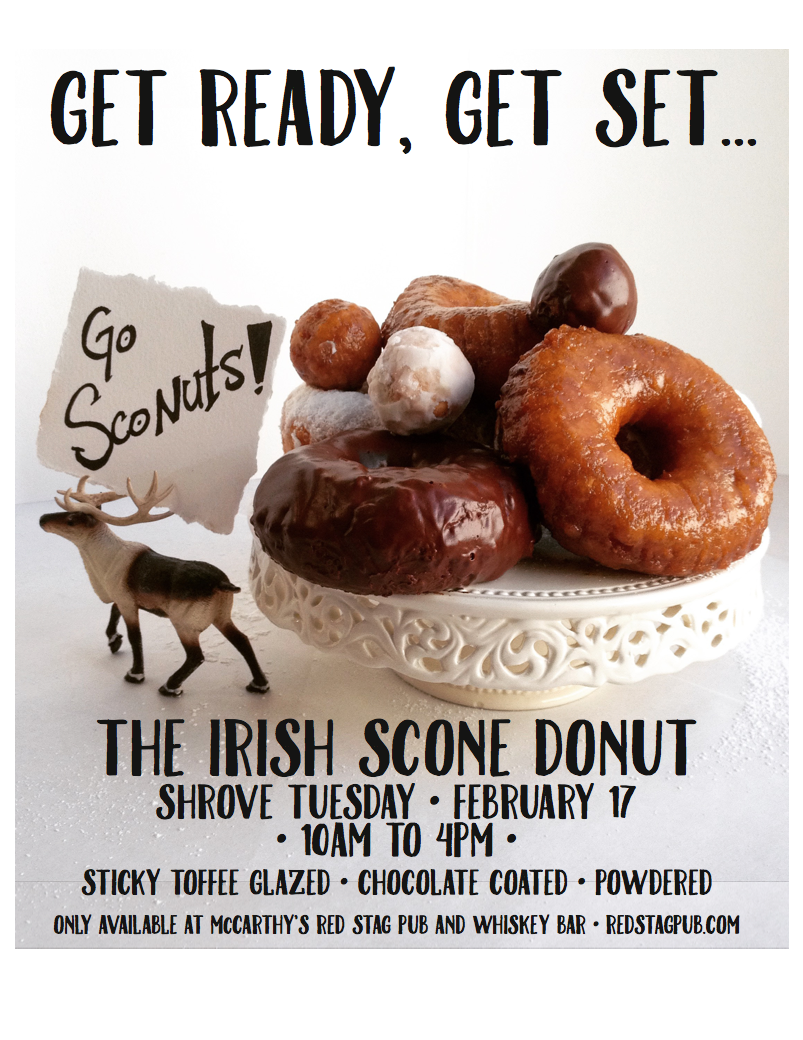 """GO SCONUTS! • POS SIGNAGE + FULL PAGE ADVERTISEMENT  CLIENT: McCARTHY'S RED STAG PUB AND WHISKEY BAR • BETHLEHEM, PA BRIEF: Advertise and inform about the newly invented """"Sconut"""", a cross between a scone and a donut. Used as a poster in the pub, and as an advertisement on Instagram.  WORK: Food photography. Adobe Photoshop and InDesign used to create the artwork."""