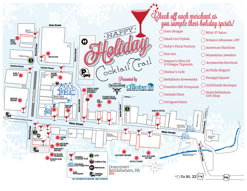 HOLIDAY COCKTAIL TRAIL MAP • 11x8.5 HANDOUT  CLIENT: Downtown Bethlehem Association BRIEF: Reformat Bethlehem map created for the Bethlehem Harvest Festival for the holidays. WORK: Adobe Illustrator + InDesign