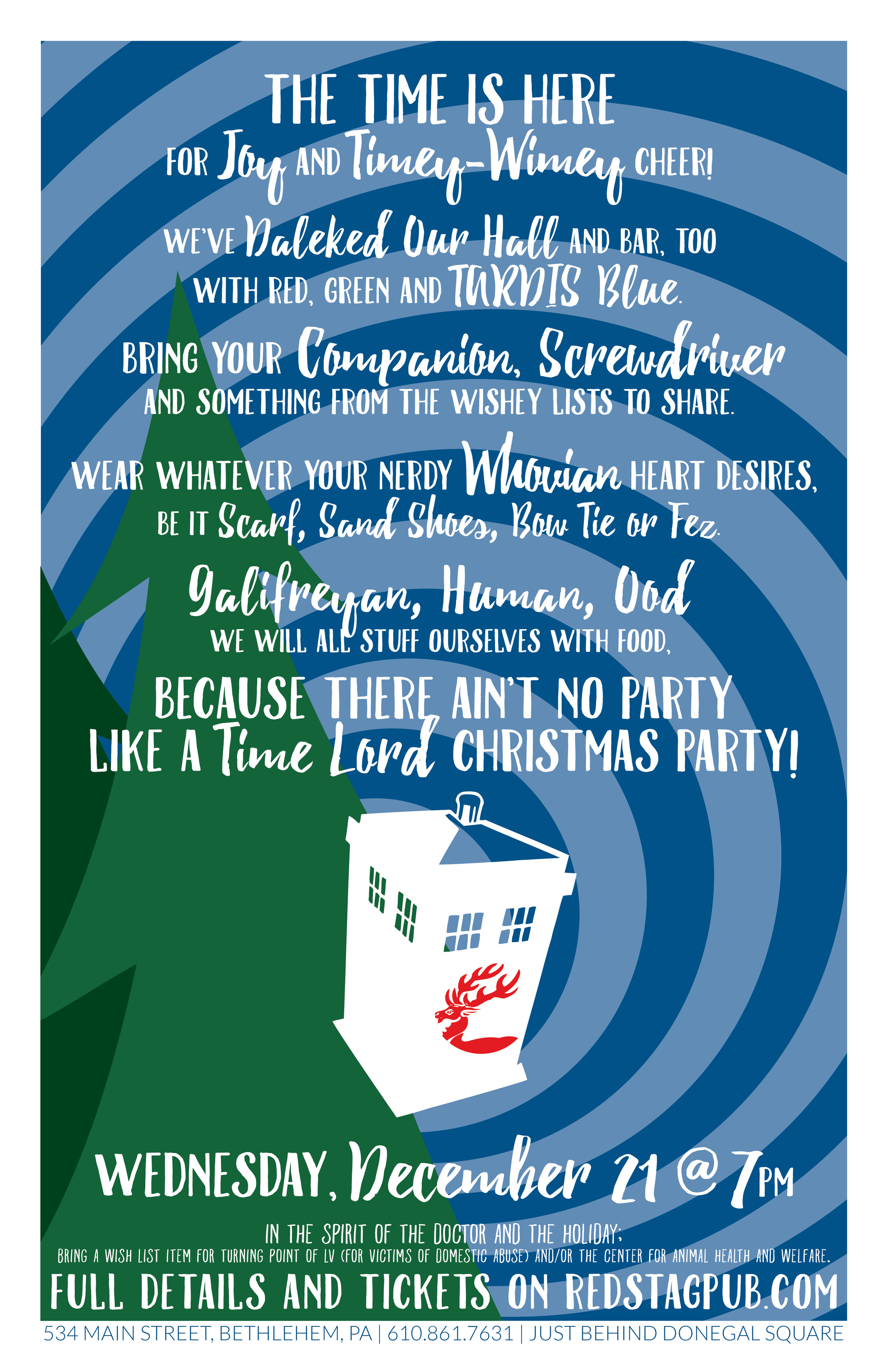 DOCTOR WHO CHRISTMAS PARTY • 11X17 POSTER  CLIENT: McCARTHY'S RED STAG PUB AND WHISKEY BAR BRIEF: Self generated, as I organized the event - Attract Whovians (fans of Doctor Who) to a themed dinner. WORK: Adobe Illustrator + Indesign