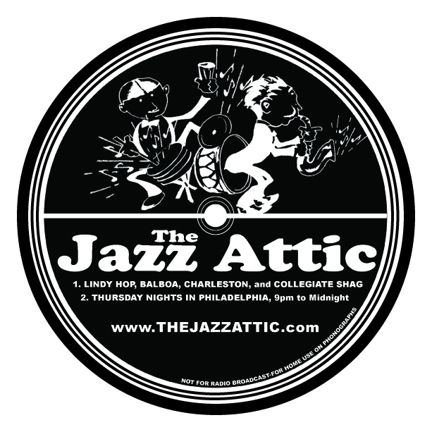 THE JAZZ ATTIC • LOGO + VINYL STICKER DESIGN  CLIENT: THE JAZZ ATTIC, PHILADELPHIA, PA BRIEF: Advertise the weekly swing dance on Thursday nights in Philadelphia. Used the concept of a vintage record label. WORK: Adobe Illustrator.