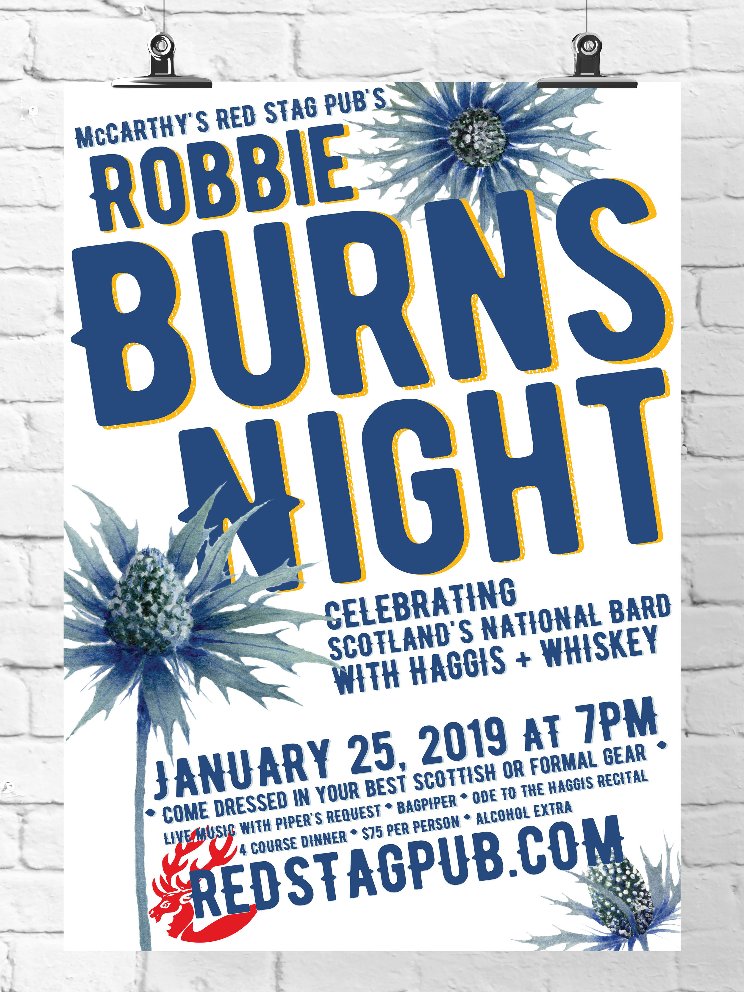 ROBBIE BURNS • 11X17 PROMOTIONAL POSTER FOR 2019  CLIENT: McCARTHY'S RED STAG PUB AND WHISKEY BAR WORK: Adobe Illustrator + InDesign
