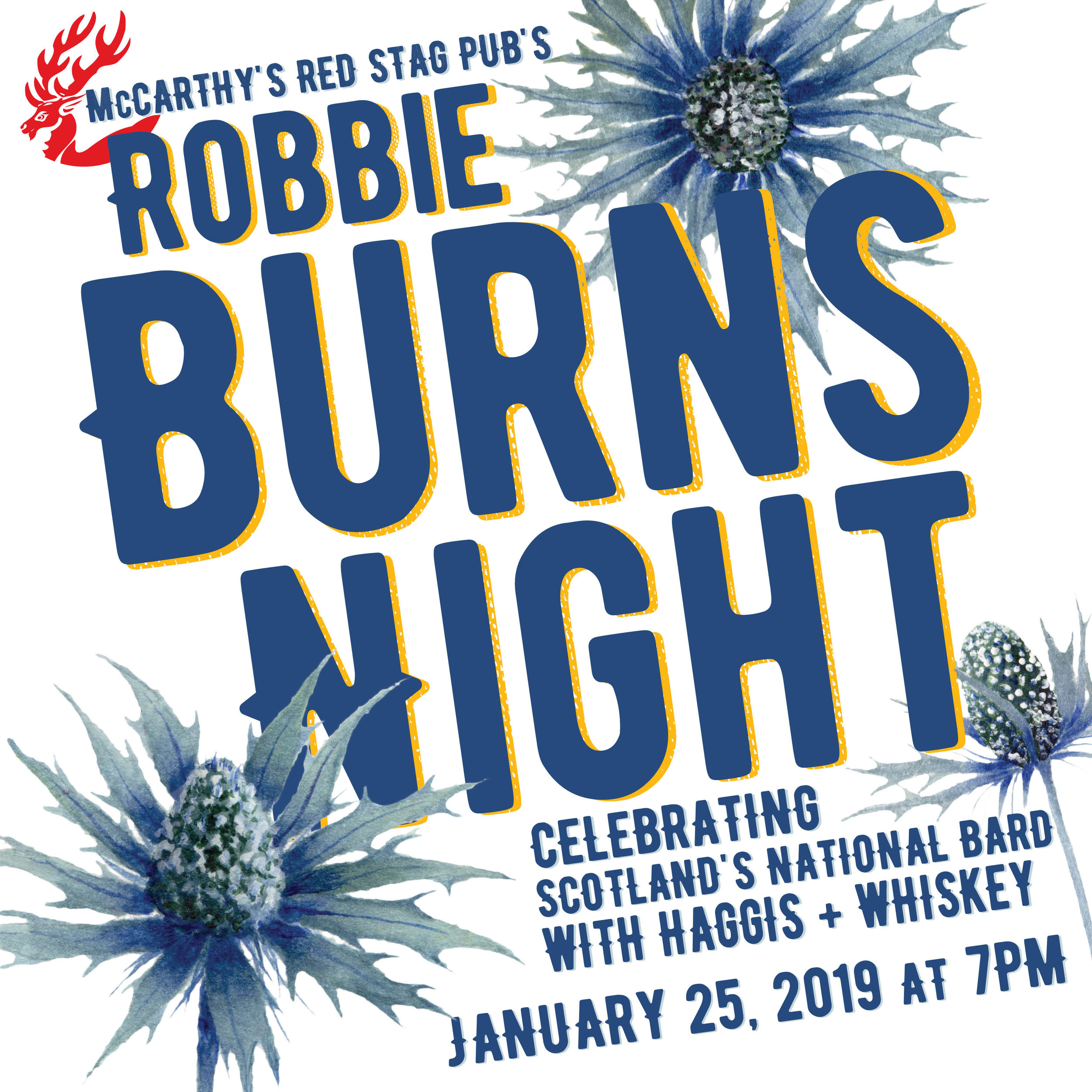 ROBBIE BURNS • PROMOTIONAL IMAGE FOR SOCIAL MEDIA FOR 2019  CLIENT: McCARTHY'S RED STAG PUB AND WHISKEY BAR WORK: Adobe Illustrator + InDesign