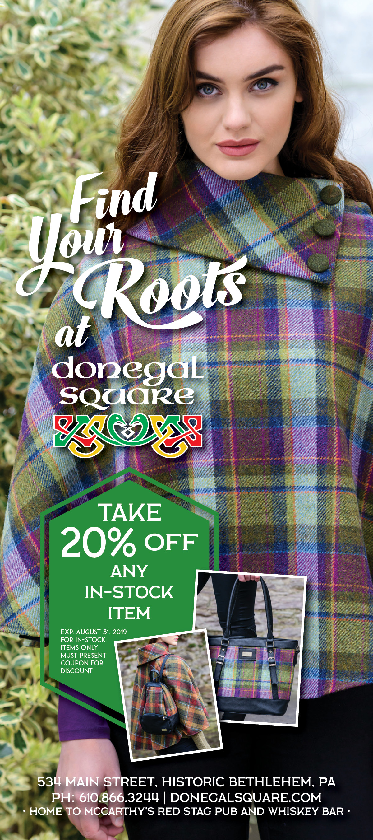 """FIND YOUR ROOTS • 4X9"""" ADVERTISEMENT   CLIENT: DONEGAL SQUARE • BETHLEHEM, PA BRIEF: Traditional, Coupon, Woollens, Celtic Desitnation PLACEMENT: Artsquest, Levitt Pavillion Program Book, 2019 WORK: Copywriting and layout through Adobe InDesign"""