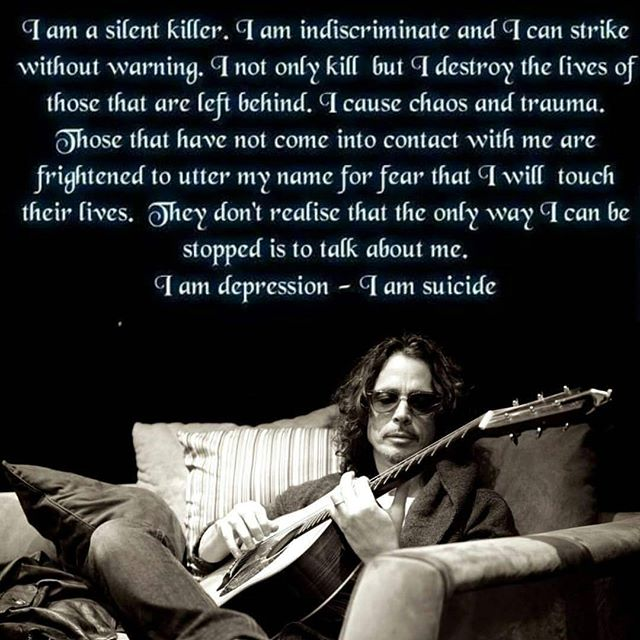 To one of my inspirations growing up. You will be sadly missed. I hope you found your peace.  #RIP #chriscornell