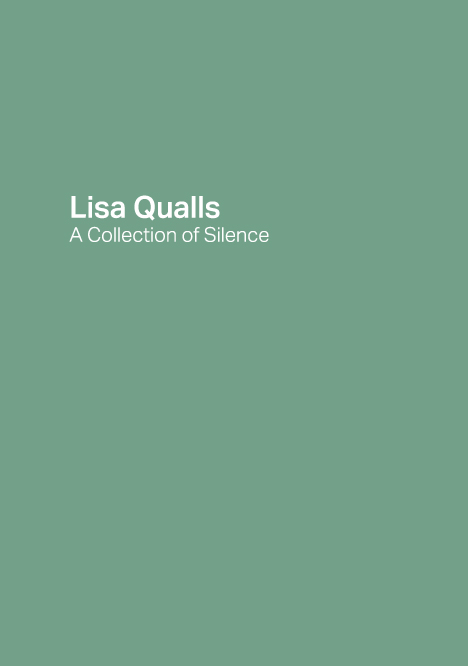 LISA QUALLs  A Collection of Silence  2015