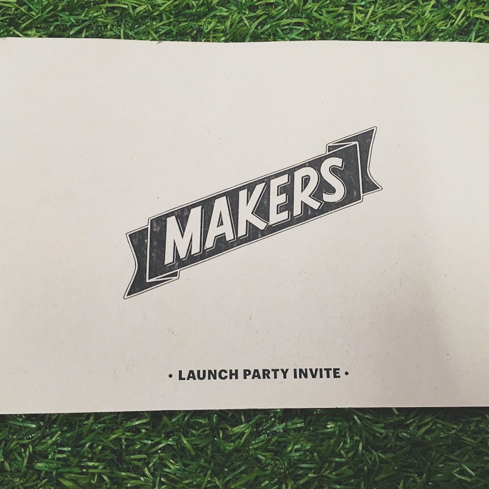 #MAKERS